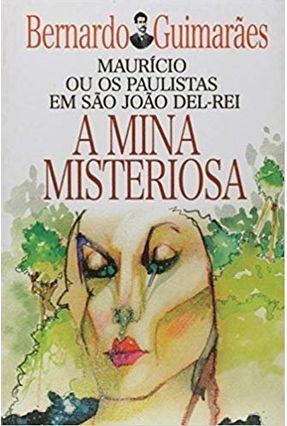 Mina Misteriosa, A - Guimarães,Bernardo | Nisrs.org