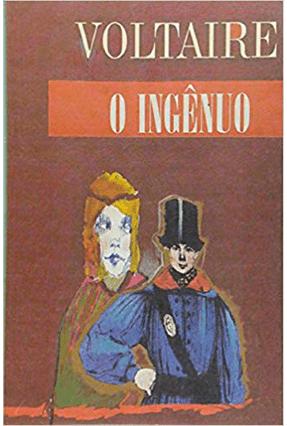 Ingênuo, O - Voltaire,Francois Marie A. De | Hoshan.org