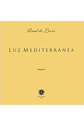 Luz Mediterrânea - Raul de Leoni | Nisrs.org
