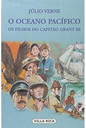 Filhos do Capitão Grant 3, Os: Oceano Pacífico - Verne,Jules   Hoshan.org