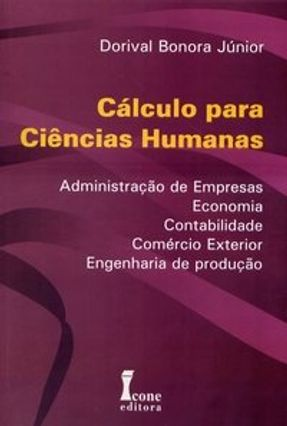 Cálculos para Ciências Humanas - Bonora Jr,Dorival   Hoshan.org