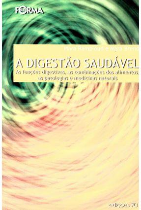 Digestão Saudável, A - Ramploud,Mara e Breno, Mara   Nisrs.org