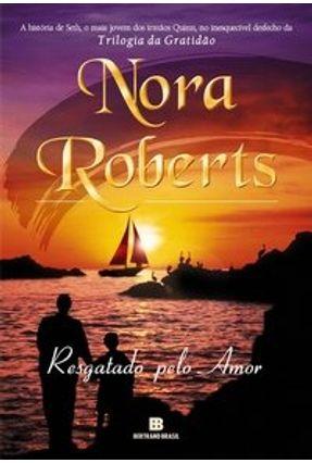 Resgatado Pelo Amor - Roberts,Nora   Tagrny.org