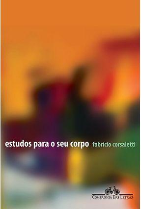 Estudos para o seu Corpo - Corsaletti,Fabrício pdf epub