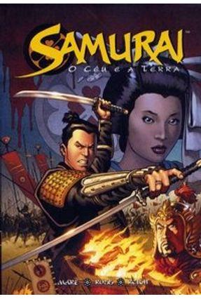 Samurai - O Céu e a Terra - Ross,Luke | Hoshan.org