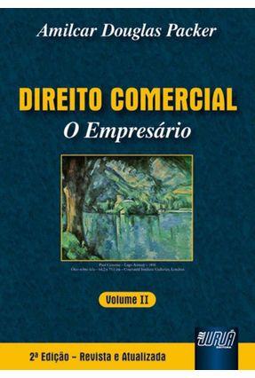 Direito Comercial - o Empresário - Vol. II - 2ª Ed. 2007 - Packer,Amilcar Douglas | Hoshan.org