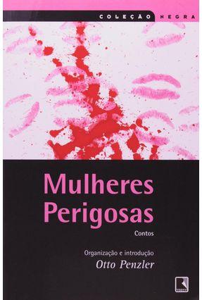 Mulheres Perigosas - Col. Negra - Penzler,Otto pdf epub