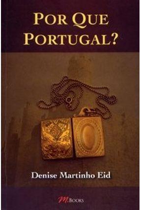 Por que Portugal ? - Eid,Denise Martinho pdf epub