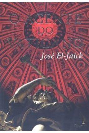 O Agente do Vaticano - El-jaick,José | Tagrny.org