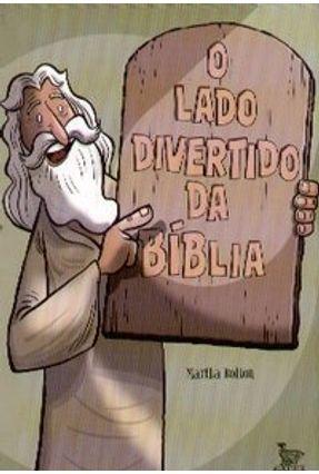 O Lado Divertido da Bíblia - Bolton,Martha   Hoshan.org