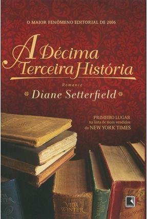 A Décima Terceira História - Setterfield,Diane | Hoshan.org