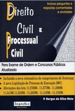 Direito Civil e Processual Civil - Para Exame de Ordem e Concursos Públicos - Silva Neto,P. Borges da | Hoshan.org