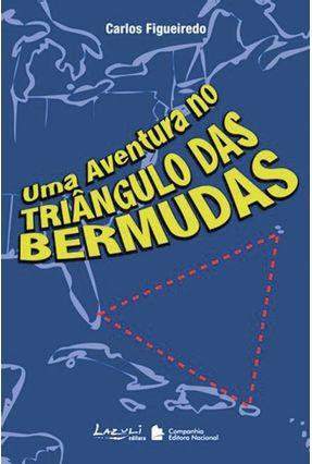 Uma Aventura no Triângulo das Bermudas - Série Lazuli - Figueiredo,Carlos pdf epub