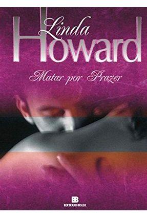 Matar Por Prazer - Howard,Linda | Hoshan.org
