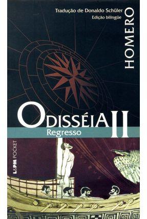 Odisséia - Regresso II - Col. L&pm Pocket - Homero | Tagrny.org