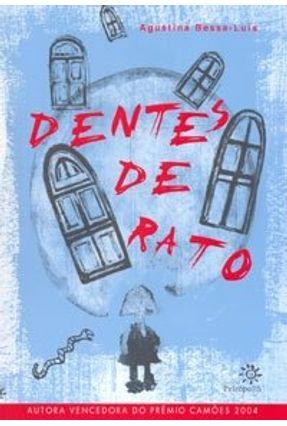 Dentes de Rato - Bessa-Luís,Agustina | Hoshan.org