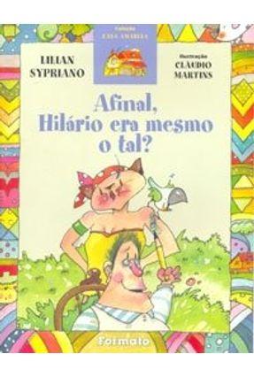Afinal , Hilário Era Mesmo o Tal ? - Martins,Cláudio Sypriano,Lilian pdf epub