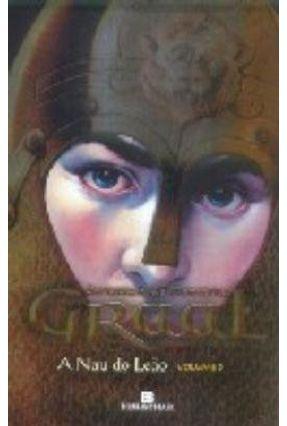A Nau do Leão - Série Graal Vol. 3 - Montella,Christian de pdf epub