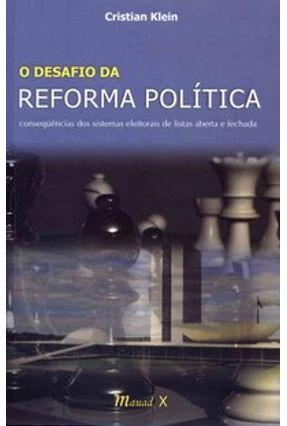O Desafio da Reforma Política - Klein,Cristian pdf epub