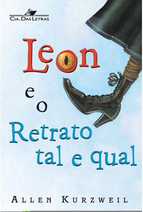 Leon e o Retrato Tal e Qual - Kurzweil,Allen pdf epub