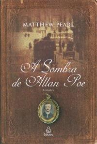 A Sombra De Allan Poe - Saraiva