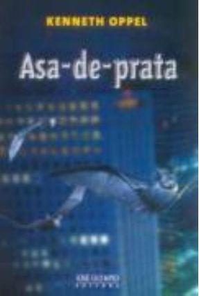 Asa - De - Prata - Oppel,Kenneth | Hoshan.org