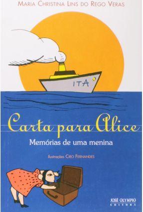 Carta para Alice - Veras,Maria Christina Lins do Rego | Hoshan.org