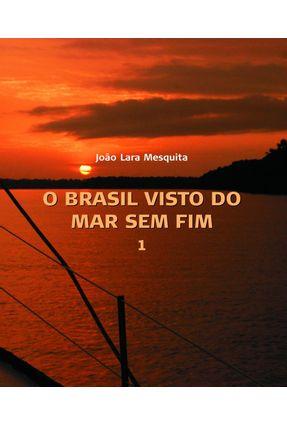 O Brasil Visto do Mar Sem Fim - 2 Vol. - Mesquita,Joao Lara | Tagrny.org