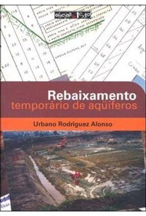 Rebaixamento Temporário de Aqüíferos - Alonso,Urbano Rodriguez | Hoshan.org