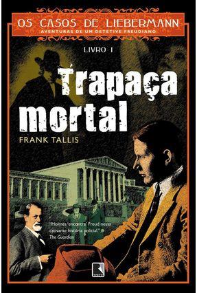 Trapaça Mortal - Tallis,Frank | Tagrny.org