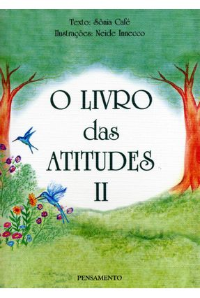 O Livro das Atitudes - Vol. II - Cafe,Sonia | Tagrny.org