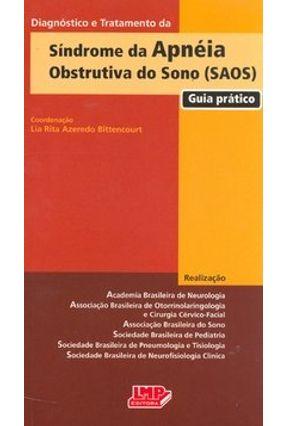 Diagnóstico e Tratamento da Síndrome da Apnéia Obstrutiva do Sono - Bittencourt,Lia Rita Azeredo | Hoshan.org