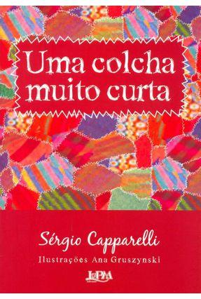 Uma Colcha Muito Curta - Capparelli,Sergio pdf epub