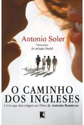 O Caminho dos Ingleses - Soler,Antonio pdf epub