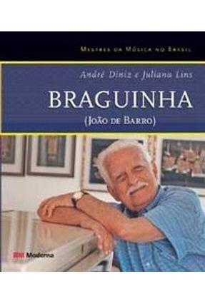 Braguinha - Col. Mestres da Música No Brasil - Diniz,André Lins, Juliana pdf epub