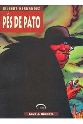Pés de Pato - Love & Rockets - Vol. 2 - Hernandez,Gilbert Hernandez,Jaime Hernandez,Mario   Hoshan.org