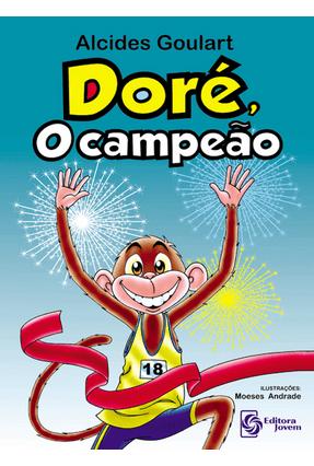Doré, o Campeão - Goulart,Alcides | Hoshan.org