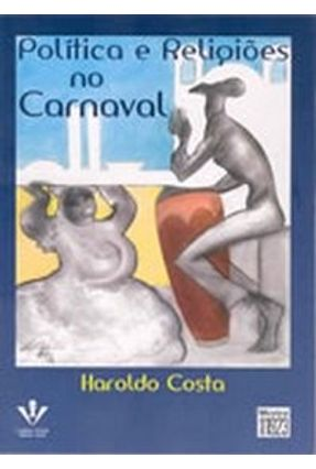Política e Religiões No Carnaval - Costa,Haroldo pdf epub
