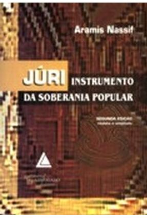 Júri Instrumento da Soberania Popular - Nassif,Aramis   Hoshan.org