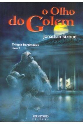 O Olho do Golem - Trilogia Bartimaeus 2 - Stroud,Jonathan pdf epub