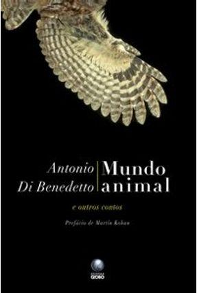Mundo Animal e Outros Contos - Di Benedetto,Antonio pdf epub