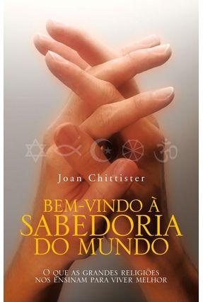 Bem-Vindo À Sabedoria do Mundo - Chittister,Joan   Nisrs.org