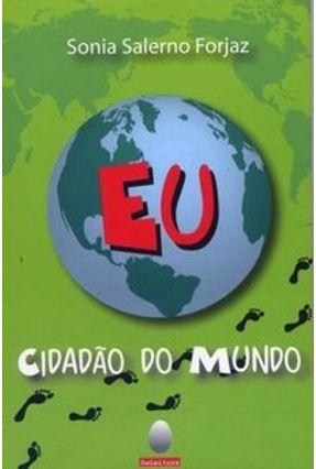Eu Cidadao do Mundo - 5ª Ed. - Forjaz,Sonia Salerno   Hoshan.org