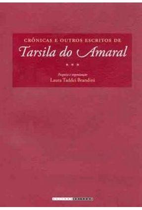 Crônicas e Outros Escritos de Tarsila do Amaral - Brandini,Laura Taddei | Tagrny.org