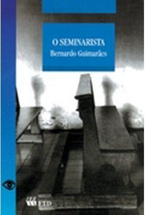 O Seminarista - Col. Grandes Leituras - Guimaraes,Bernardo pdf epub