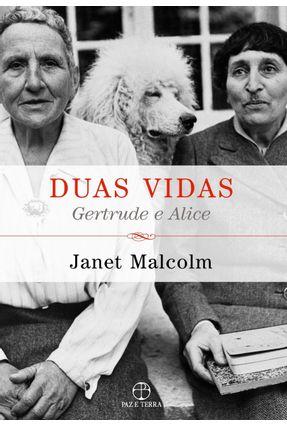 Duas Vidas - Gertrude e Alice - Malcolm,Janet | Tagrny.org