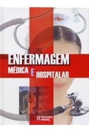 Enfermagem Medica e Hospitalar - Editora Rideel | Hoshan.org
