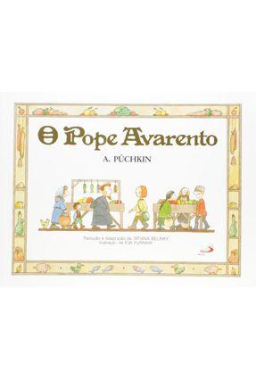 O Pope Avarento (c. Ponto de Encontro - Serie Internacional) - Puchkin,Aleksandr   Nisrs.org