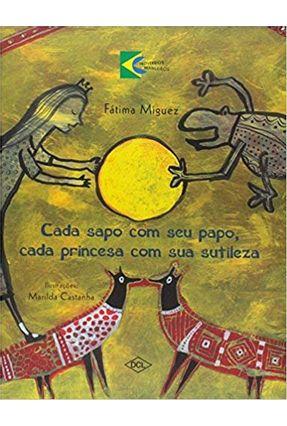 Cada Sapo com seu Papo Cada Princesa com Sua Sutileza - Miguez,Fatima | Nisrs.org