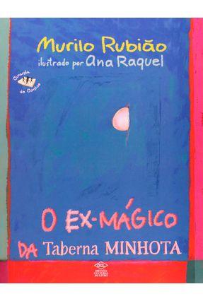 Ex Magico da Taberna Minhota, O - Rubiao,Murilo | Hoshan.org
